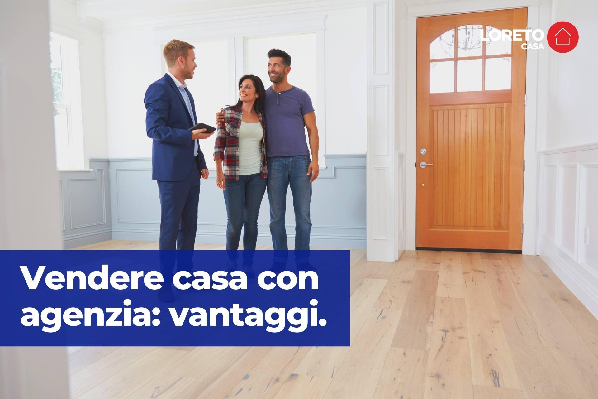 Vendere casa con agenzia ecco tutti i vantaggi per i proprietari